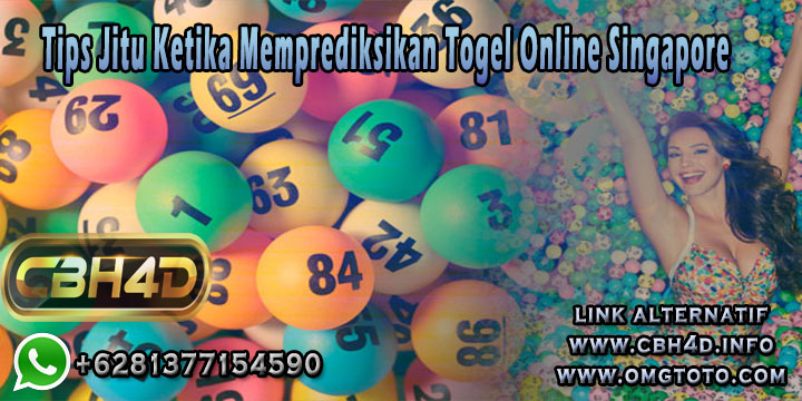 Tips Jitu Ketika Memprediksikan Togel Online Singapore